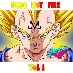 SUPA HOT FIRE VOL. 1
