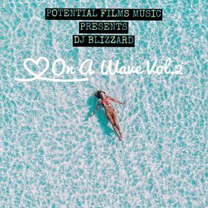 DJ BLIZZARD ON A WAVE VOL.2