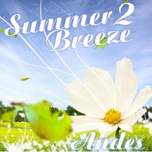 DJ ANDES- Summer Breeze 2