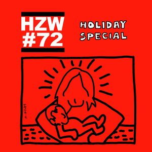 Episode 72 - Holiday Special