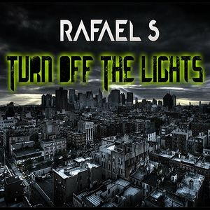 Rafael S. - Turn Off The Lights Mix 2014 (Vol.12)