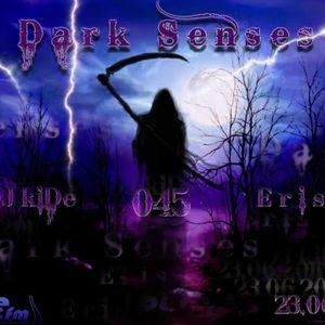 Eris - Dark Senses Guest Mix 6/23/11
