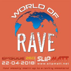 Slipmatt - World Of Rave #260