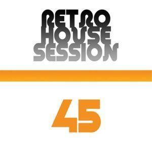 Retro House Session 45