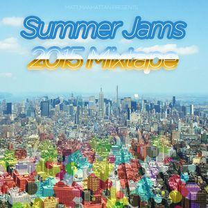 Summer Jams 2015 Mixtape