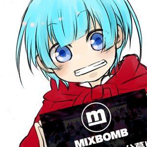 僕がもしMIXBOMBに出るなら mix【DJバンビ】