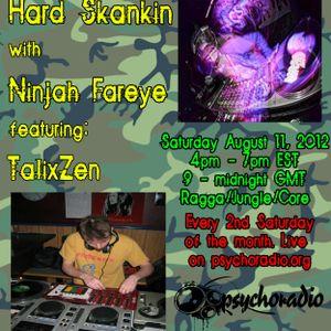 Hard Skankin featuring TalixZen - Aug-11-12