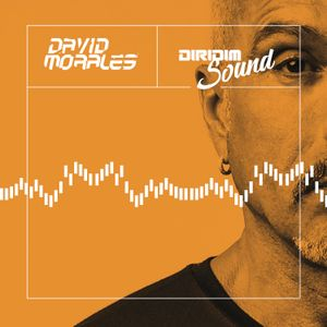 DAVID MORALES DIRIDIM SOUND Mix Show #138