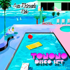 Area Reservada Radio - TONONO - Disco Set