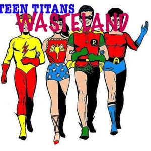 Teen Titan Wasteland 13- Teen Titans #10