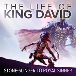 The Life of David, Part 5 - An Honest Ugly Confrontation With Yourself