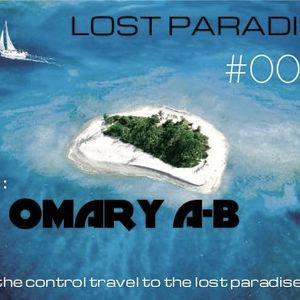 OMARY A-B – Lost Paradise # 001 # – 23 .10.2012 [ Planet of Trance ]