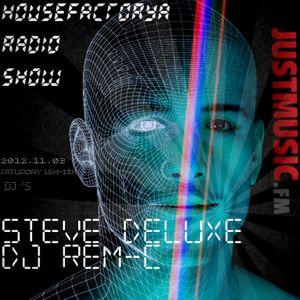 HouseFactorya Live - Steve Deluxe & Clear Beats (JustMusic.FM) 2012.11.03