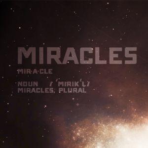 Miracles: Week 1