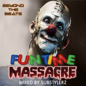 HARDSTYLE CLASSICS - FUNTIME MASSACRE MIXED BY SUBSTYLERZ