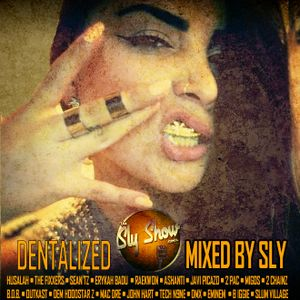 (Dentalized: Mixed By Sly) Throwbacks, New Music, Rap, Hip-Hop, Javi Picazo (TheSlyShow.com)