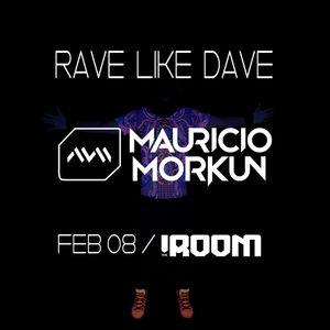 Mauricio Morkun - Rave Like Dave 2019 Dj-set