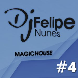 FELIPE NUNES @ MAGIC HOUSE #4