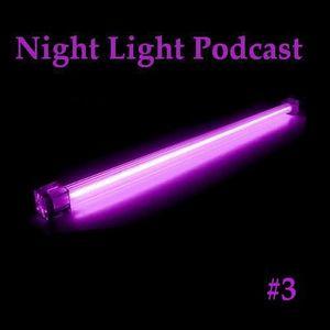Night Light Podcast #3 - Dj Starx