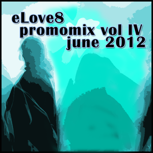 eLove8 - Promomix Vol IV - June 2012