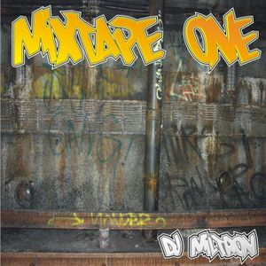 DJ MILTRON - 2003 - Mixtape One