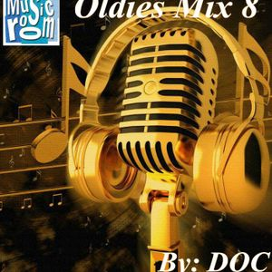 The Music Room's Oldies Mix 8 - By: DOC (02.06.14)