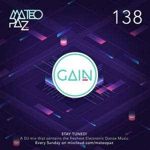 Mateo Paz - Gain vol.138