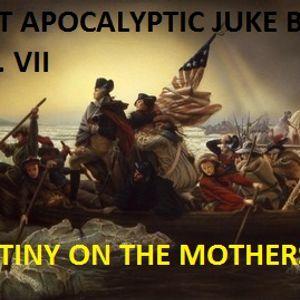 POST APOCALYPTIC JUKE BOX VOL. VII Mutiny on the Mothership