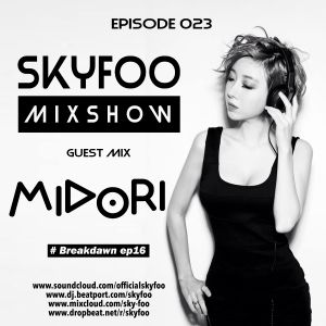 [EPISODE.23] Special GUEST MIX! BY ● Midori