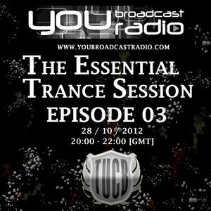 The Essential Trance Session Episode 03