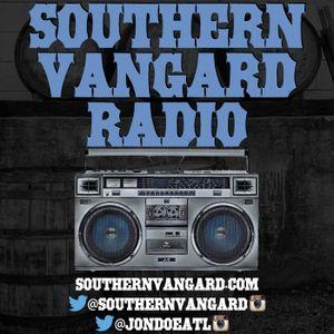 Southern Vangard Radio - Episode 016