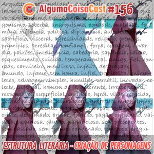 156 - ACC - Estrutura Literária: Criação de Personagens