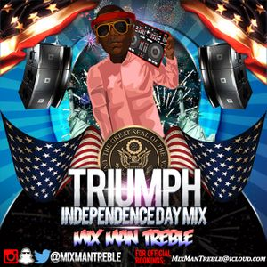 Triumph- Independence Day Mix