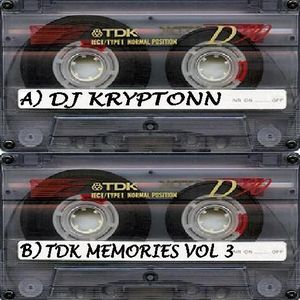 TDK Memories Vol 3 - DJ Kryptonn