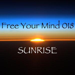 Free Your Mind 018: Sunrise