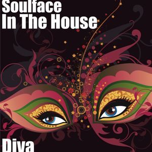 Soulface In The House - Diva
