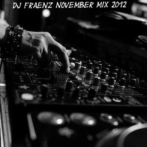 DJ Fraenz November MIx 2012