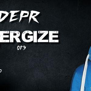 DEPR - ENERGIZE episode. #013