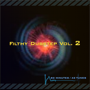 Filthy Dubstep Vol. 2