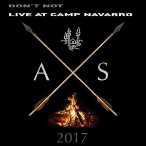 Don't Not - Live At Camp Navarro 11-26-17