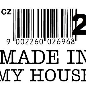 """in my HOUSE! """"Two"""""""