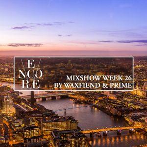 Encore Mixshow Week 26