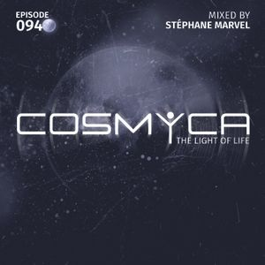 COSMYCA - The Light Of Life - Episode 094