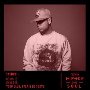 #HHLS10 Mix #1 By Tatoun