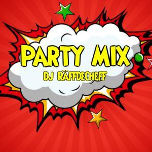 Party Mix by Dj RäFFDeCheFF