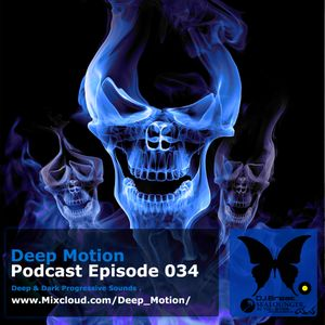 Deep Motion Podcast 034