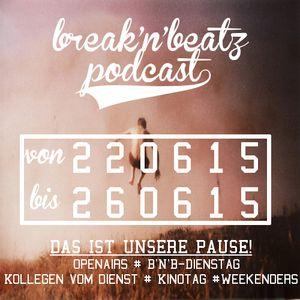 #Podcast vom 22.06.15 bis 26.06.15 ink. Unnützes Wissen, PdW: Miguel, GdW: Maala, KT: Ted2 u.v.m.