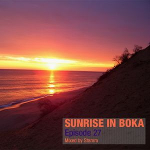 Sunrise in Boka EP. 27 Mixed by Stamm