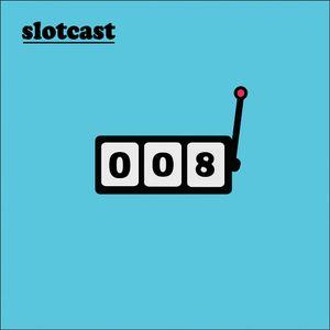 Slotcast vol.8 by Lottery