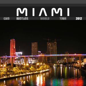 CMD Records World Tour 2012@Miami